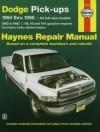 Haynes Dodge Pickups : Full-Size Models 1994-1998 - Mike Stubblefield, John Harold Haynes
