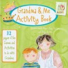 Grandma & Me Activity Book: 32 Pages of Fun Games and Activities to Do with Grandma - Marianne Richmond