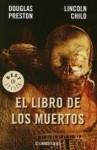 El libro de los muertos - Douglas Preston, Lincoln Child