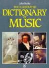 Illustrated Dictionary of Music - John A. Burke