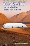 Tom Swift and His Martian TerraVironment (Tom Swift Invention Series) (Volume 9) - Victor Appleton II, Thomas Hudson