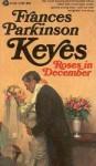 Roses in December - Frances Parkinson Keyes