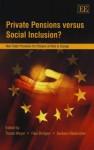 Private Pensions Versus Social Inclusion?: Non-State Provision for Citizens at Risk in Europe - Traute Meyer, Barbara Riedm, Paul Bridgen