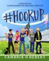 #Hookup - Cambria Hebert