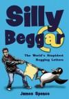 Silly Beggar - James Spence, Cheryl Robson