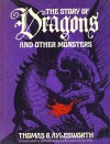 The Story of Dragons and Other Monsters - Thomas G. Aylesworth