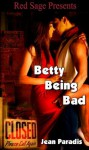 Betty Being Bad - Jean Paradis