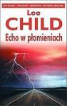 Echo w płomieniach - Lee Child