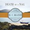 Death of a Nag - M.C. Beaton, Shaun Grindell