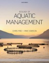 Ecology of Aquatic Management - Michael Dobson, Christopher Frid