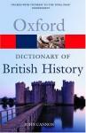 A Dictionary of British History - John Cannon