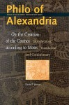 Philo of Alexandria: On the Creation of the Cosmos According to Moses - Philo of Alexandria, David T. Runia