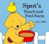 Farm (Spot's Touch and Feel) - Eric Hill