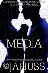 Media: The Social Media Series #4-6 (The Social Media Bundle Series Book 2) - JA Huss