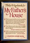 My Father's House - Philip B Kunhardt