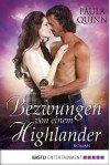 Bezwungen von einem Highlander: Roman - Paula Quinn, Susanne Kregeloh