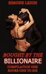 The Master Series. Box Set One. Books 1 to 6: Bought by the Billionaire (Bought By the Billionaire Box Set) - Simone Leigh