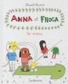Anna et Froga 4: Top Niveau - Anouk Ricard