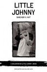 Little Johnny Sarcasm and Wit: A COLLECTION OF LITTLE JOHNNY JOKES - John Laird