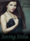 Saving Stella - Eliza Brown