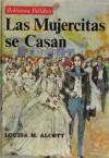 Las mujercitas se casan - Louisa May Alcott