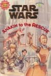 Anakin To The Rescue (Jedi Readers: Star Wars Episode I: A Step 2 Book) - Cecilia Venn