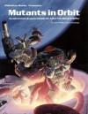 Mutants in Orbit - Kevin Siembieda, James Wallis