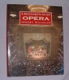 A Beginners Guide to the Opera - Jeremy Nicholas
