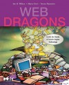 Web Dragons: Inside the Myths of Search Engine Technology - Ian H. Witten, Marco Gori, Teresa Numerico