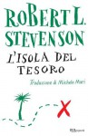 L'isola del tesoro - Robert Louis Stevenson, Michele Mari