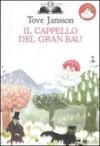 Il Cappello Del Gran Bau - Tove Jansson, Donatella Zilotto