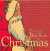 The Little Big Book of Christmas - Lena Tabori, Tim Shaner