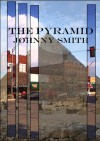 The Pyramid - Johnny Smith
