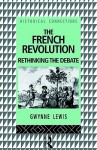The French Revolution - Gwynne Lewis