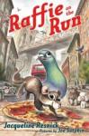 Raffie on the Run - Jacqueline Resnick, Joe Sutphin