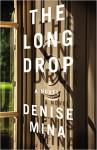 The Long Drop - Denise Mina