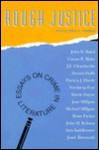 Rough Justice: Essays On Crime In Literature - Martin L. Friedland