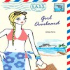 Girl Overboard: Students Across the Seven Seas - Amy Ferris, Jennifer Van Dyck