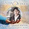 Winter Oranges - Marie Sexton
