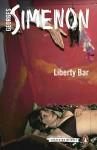 Liberty Bar (Inspector Maigret) - Georges Simenon, David Watson