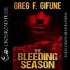 The Bleeding Season - Crossroad Press, David Stifel, Greg F. Gifune