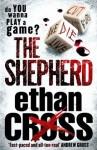 The Shepherd (Shepherd 1) - Ethan Cross