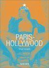 Paris-Hollywood: Serge Jacques - Gilles Néret