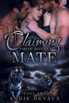 Claiming Their Royal Mate Part Two - Andie Devaux