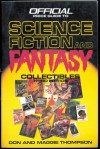 Official Price Guide to Science Fiction and Fantasy Collectibles - Don Thompson, Maggie Thompson
