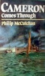 Cameron Comes Through - Philip McCutchan