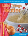 Building Fluency Through Reader's Theater Little Things Matter (Small Things) - Teacher Created Materials