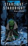 Starlight, Starbright - Brian Wheeler