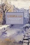 Utopia, Ltd.: Ideologies of Social Dreaming in England 1870-1900 - Matthew Beaumont