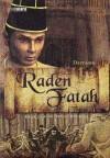 Raden Fatah - Daryanto